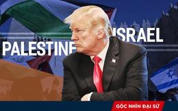"""Mắc """"sai lầm nghiêm trọng"""", ông Trump chọc giận Palestine, thế giới Ả rập và Hồi giáo"""