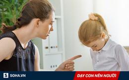 7 việc hủy hoại một đứa trẻ, rất nhiều các bậc cha mẹ vẫn đang làm hằng ngày