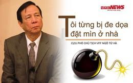 Cựu Phó Chủ tịch VFF Ngô Tử Hà: 'Tôi từng bị dọa đặt mìn ở nhà'