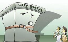Phó Tổng Giám đốc BHXH Việt Nam: Không có chuyện vỡ quỹ BHXH