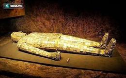 Sự thật về cổ vật quý nhất trong các lăng mộ TQ: Có cho tiền, mộ tặc cũng không dám đụng!