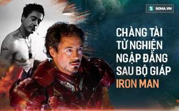 Sự thật về tài tử Iron man: Nghiện ngập, tù tội và trỗi dậy kinh ngạc từ vực thẳm