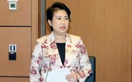 Thường vụ Quốc hội sẽ xem xét bãi nhiệm nguyên Phó Bí thư Đồng Nai Phan Thị Mỹ Thanh