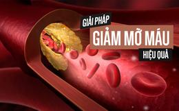 Ai cũng có thể mắc bệnh mỡ máu cao: Đây là 4 giải pháp bạn nên thực hiện cấp tốc