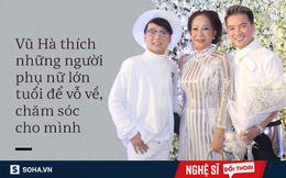 """Đàm Vĩnh Hưng bị Vũ Hà chửi """"thằng khốn nạn"""" và tình bạn đẹp nhất showbiz Việt"""