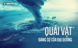 """Gần 500 năm qua, đây là """"quái vật đại dương"""" chết chóc, đáng sợ bậc nhất trên Trái Đất!"""