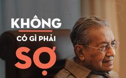 """Thủ tướng Malaysia: """"Trung Quốc thì có gì phải sợ"""""""