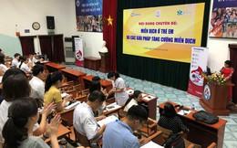 Hàng trăm bác sĩ Nhi thảo luận về việc bảo vệ hệ miễn dịch cho bé