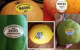 Đừng bao giờ mua trái cây có mã code bắt đầu bằng số 8?