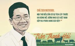 Chủ tịch NutiFood: Doanh nhân bất động sản rẽ ngang, tạo 'cú nổ lớn' trong ngành sữa