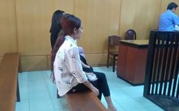 Bốn dây chân dài làm 'má mì' lãnh 12 năm tù