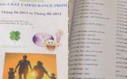 """Thanh niên in các cuộc chat Yahoo ra thành quyển dày như từ điển để lưu giữ kỷ niệm """"trẻ trâu"""""""