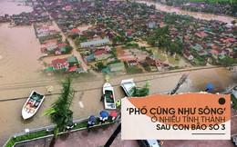 [Photo Story] Cảnh 'phố cũng như sông' ở nhiều tỉnh thành sau cơn bão số 3