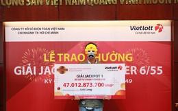 Anh xe ôm nghèo, nhà có 21 người con đổi đời nhờ trúng 47 tỷ đồng Vietlott