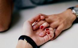 Bàn tay nữ giới ấn chứa 1 bí mật mà chỉ khi nắm tay người ấy mới phát hiện