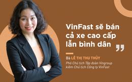 """Nữ tướng VinFast: """"Chúng tôi sẽ sản xuất xe hatchback tại Hà Nội"""""""