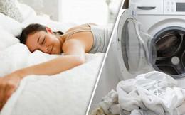 Dành 1/3 cuộc đời để ngủ, vậy bao lâu thì nên giặt ga giường?