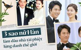 3 mỹ nhân Hàn làm dâu các tập đoàn tài phiệt lừng danh thế giới: Người đẹp nhất lại trải qua nhiều cay đắng nhất!