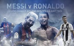 """""""Mối tình ngoại truyện"""" Ronaldo & Messi: Cuộc chia ly ấy làm đen tối cả đất trời"""