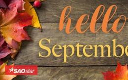 Tháng 9 của 12 chòm sao: Sư Tử tỏa sáng, Cự Giải có người thầm thương trộm nhớ
