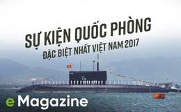 Giáo sư, chuyên gia Mỹ, Nga, Úc bình chọn sự kiện quốc phòng đặc biệt nhất Việt Nam 2017
