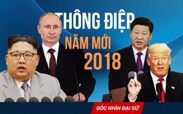2018 - Thông điệp khiến cả thế giới quan tâm và ẩn ý sau những lời chúc mừng