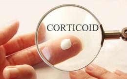 Thuốc Corticoid - dao hai lưỡi nguy hiểm