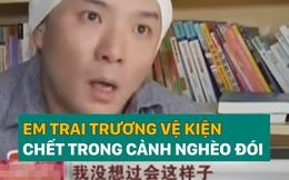Dù anh trai giàu có nhưng em trai Trương Vệ Kiện lại chết thảm trong cảnh nghèo đói