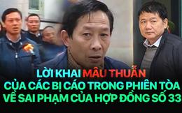Lời khai mâu thuẫn về hợp đồng số 33 trong vụ xử ông Đinh La Thăng và các đồng phạm