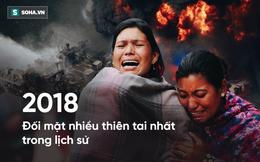 Dự báo, năm 2018 phải hứng chịu nhiều thảm họa chết chóc nhất trong lịch sử