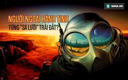 """3 lần người Trái Đất """"suýt bắt được"""" người ngoài hành tinh"""