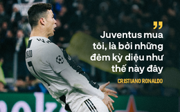 Với Juventus, Ronaldo đâu chỉ thêm lần nữa khiến cả thế giới phải kinh ngạc
