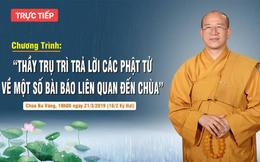 Trụ trì chùa Ba Vàng: Ai dám nói không có thế giới tâm linh, không có thần phật quỷ ma?