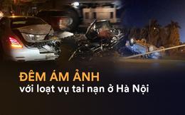 Hiện trường những vụ tai nạn kinh hoàng xảy ra đêm qua ở Hà Nội - hình ảnh liên tục được chia sẻ
