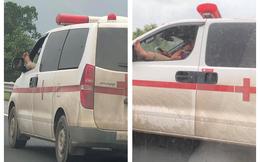 Chạy qua xe cứu thương, nhiều người không khỏi giật mình với cảnh tượng diễn ra trước mắt