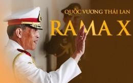Rama X: Vị vua cứng rắn sẽ thay đổi lịch sử Thái Lan?