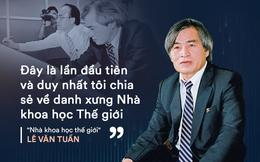 """Bị mạng chế giễu, """"nhà khoa học thế giới"""" Lê Văn Tuấn lên tiếng lần đầu tiên và cuối cùng"""