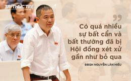 ĐBQH Nguyễn Lân Hiếu: Thông cảm với Hoàng Công Lương, nhưng thái độ của tôi trước sau không thay đổi!
