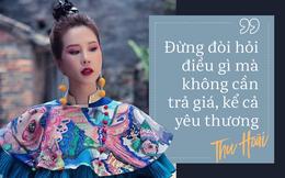 Hoa hậu Thu Hoài: Nếu chỉ còn 1 ngày để sống, tôi sẽ đổi tất cả những gì mình có để con được bình an trong tương lai
