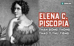 Bí mật cuộc đời Elena Cornaro Piscopia: Lời thề khó tin ở tuổi 11; ra đi ở tuổi 38