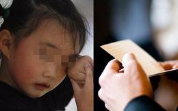 Tờ note gửi cô của bé gái 8 tuổi tiết lộ điều kinh hãi em phải trải qua suốt 2 năm và lý do mãi không dám nói sự thật