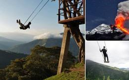 """Treo mình ngắm núi lửa trên """"xích đu"""" nơi tận cùng thế giới: Thú tiêu khiển mạo hiểm giữa Ecuador hoang dã"""