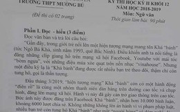 Khá Bảnh tiếp tục được đưa vào đề thi ở Sơn La, yêu cầu học sinh phân tích tiểu sử dài cả trang A4