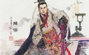 Hàn Tín bị đẩy vào tử lộ - một đời anh hùng vì đâu nên nỗi?