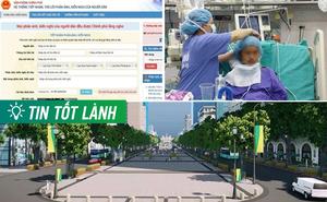"""TIN TỐT LÀNH ngày 5/4: """"Đôi mắt"""" mới của Chính phủ và kỳ tích từ 100 y bác sĩ"""