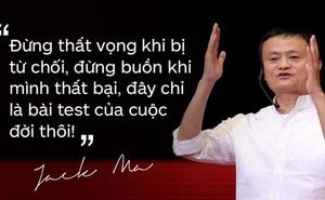 Loạt phát ngôn đầy cảm hứng tỷ phú Jack Ma vừa gửi đến các bạn trẻ Việt Nam
