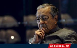 Thời mới ở Malaysia: Thủ tướng 92 tuổi vẫn phải coi trọng TQ, giữ quan hệ tốt với Mỹ