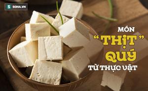 """Món ăn bình dân được xem là """"thịt"""" thực vật có dinh dưỡng cao: Bạn đã biết cách ăn đúng?"""