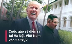 """TT Trump xác nhận gặp ông Kim Jong-un tại Hà Nội, nói Triều Tiên là """"tên lửa kinh tế"""""""