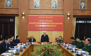 Quân ủy Trung ương chỉ đạo nhiệm vụ quân sự, quốc phòng năm 2019
